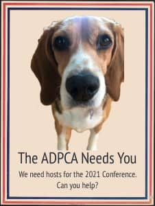 The ADPCA Needs You - We need someone to host the 2020 Conference - Can you help?